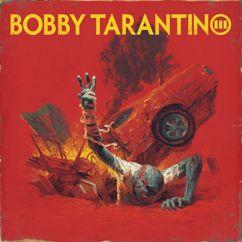 Logic: Bobby Tarantino III