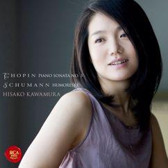 Hisako Kawamura: Chopin: Piano Sonata No. 3 & Schumann: Humoreske