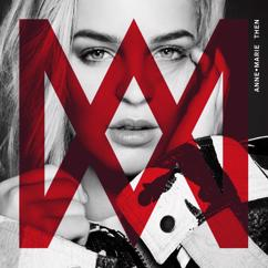 Anne-Marie: Then