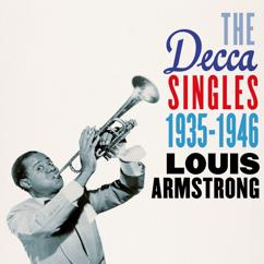Louis Armstrong: The Decca Singles 1935-1946