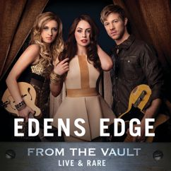Edens Edge: From The Vault: Live & Rare