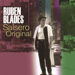 Ruben Blades: Salsero Original