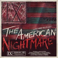 Ice Nine Kills: The American Nightmare
