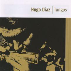 Hugo Diaz: Tangos
