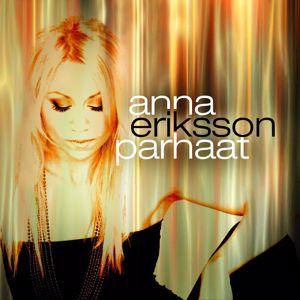 Anna Eriksson: Parhaat