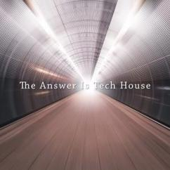 Various Artists: The Answer Is Tech House