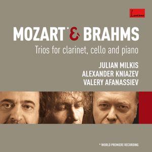 Julian Milkis/Alexander Kniazev/Valery Afanassiev: Mozart & Brahms : Trios
