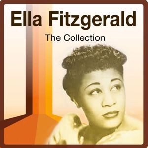 Ella Fitzgerald: The Collection