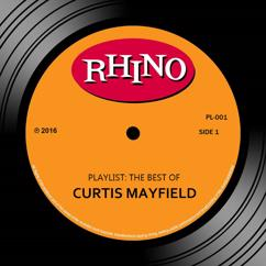 Curtis Mayfield: Move On Up