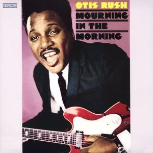Otis Rush: Feel so Bad