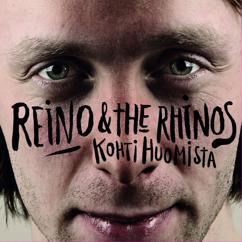 Reino & The Rhinos: Kohti huomista