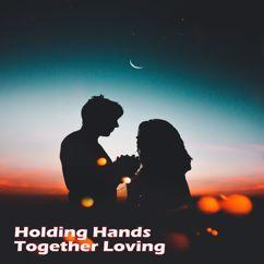 Kelvin Tuan: Holding Hands Together Loving