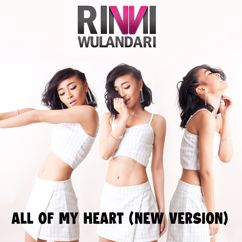 Rinni Wulandari: All Of My Heart (Rerecorded)
