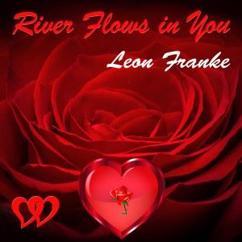 Leon Franke: River Flows in You