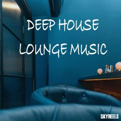 Various Artists: Deep House Lounge Music
