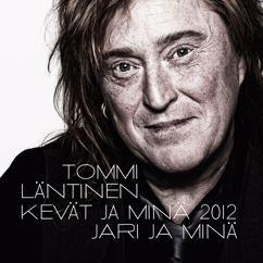 Tommi Läntinen: Jari ja minä