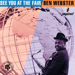 Ben Webster: See You At The Fair
