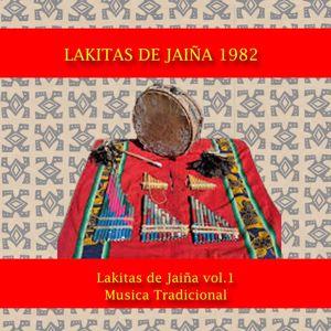 Los ponchos de Jaiña: Lakitas de Jaiña 1982. Musica tradicional