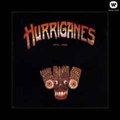 Hurriganes: Hurriganes 1978-1984