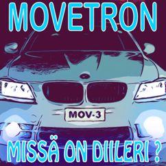 Movetron: Missä On Diileri?