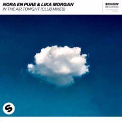Nora En Pure & Lika Morgan: In The Air Tonight (Club Mixes)