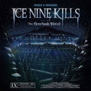 Ice Nine Kills: Undead & Unplugged: Live From The Overlook Hotel