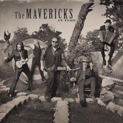 The Mavericks: Back In Your Arms Again