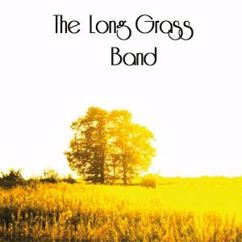 The Long Grass Band: Songs from the Long Grass