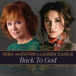 Reba McEntire, Lauren Daigle: Back To God