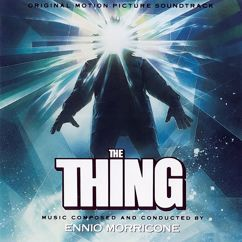 Ennio Morricone: The Thing (Original Motion Picture Soundtrack)