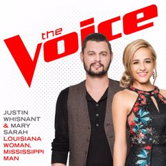 Mary Sarah, Justin Whisnant: Louisiana Woman, Mississippi Man (The Voice Performance)