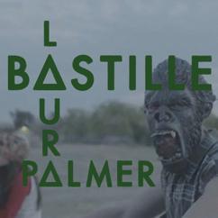 Bastille: Laura Palmer