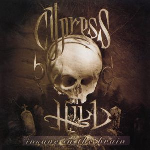 Cypress Hill: Insane in the Brain - EP
