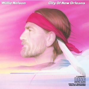 Willie Nelson: City of New Orleans