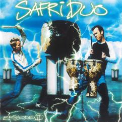 Safri Duo: Episode ll