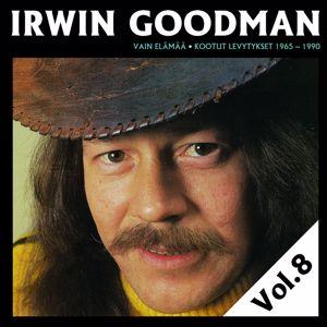 Irwin Goodman: Vain elämää - Kootut levytykset Vol. 8