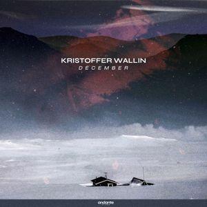 Kristoffer Wallin: December