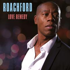 Roachford: Love Remedy