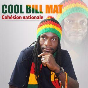 Cool Bill Matt: Cohésion nationale