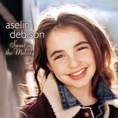 Aselin Debison: Sweet is the Melody