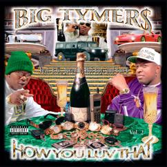 Big Tymers: How You Luv That? Vol. 2