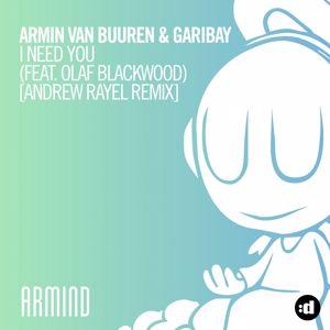 Armin van Buuren, Garibay, Olaf Blackwood: I Need You