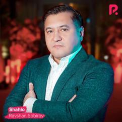 Ravshan Sobirov: Shahlo