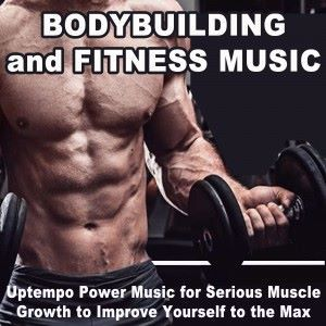 Pump it Up Motivation Boys: Bodybuilding and Fitness Music (Uptempo Power Music for Serious Muscle Growth to Improve Yourself to the Max)