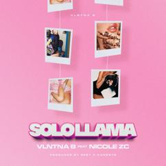 Vlntna B feat. Nicole ZC: Solo Llama
