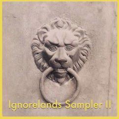 Various Artists: Ignorelands Sampler II
