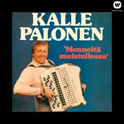 Kalle Palonen: Menneitä muistellessa