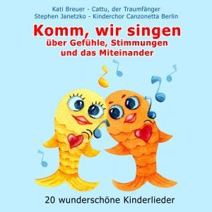 Various Artists: Komm, wir singen über Gefühle, Stimmungen und das Miteinander