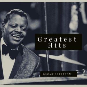 Oscar Peterson: Greatest Hits