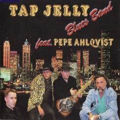 Tap Jelly Blues Band feat. Pepe Ahlqvist: Tap Jelly Blues Band